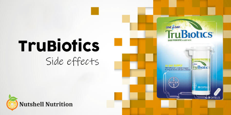TruBiotics Side Effects