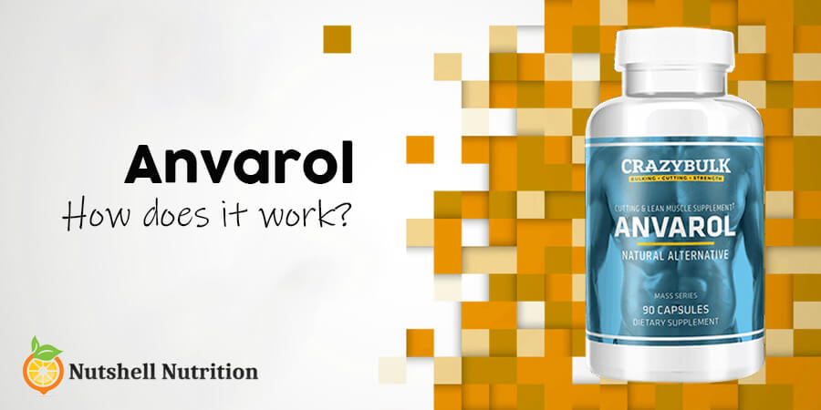 How Does Anvarol Work