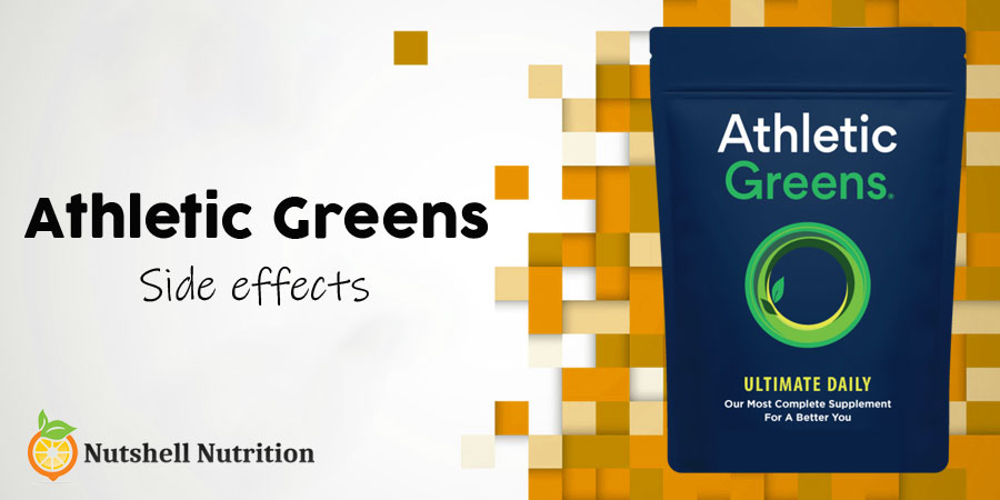 Athletic Greens Side Effects