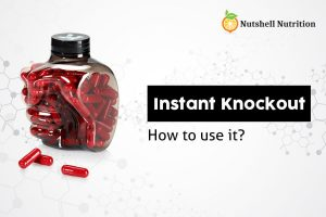 How To Take Instant Knockout For The Best Results