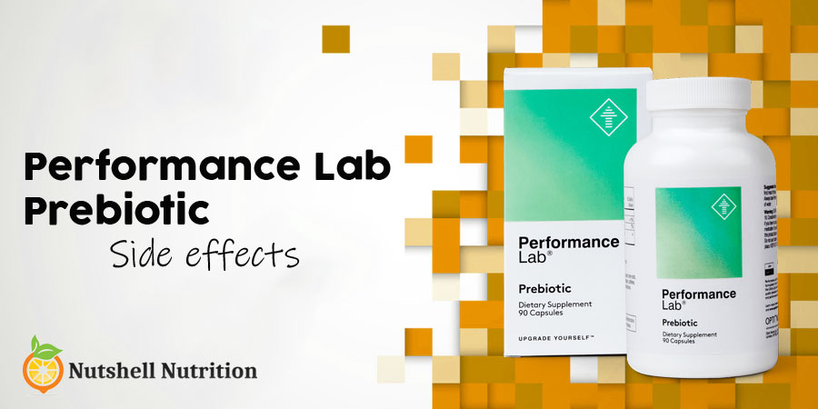 Performance Lab Prebiotic Side Effects