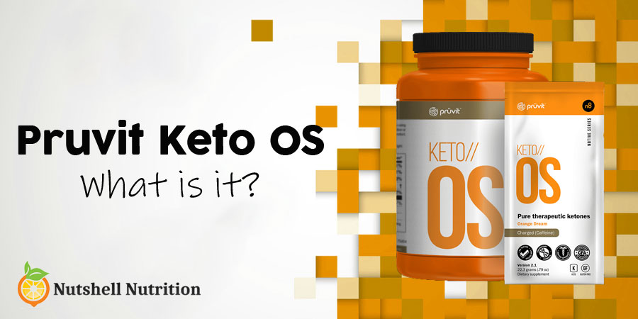 Pruvit Keto OS what is it